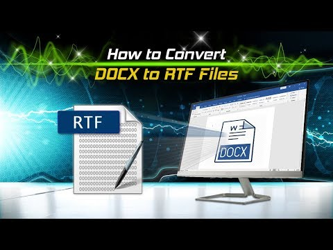 How to Convert DOCX to RTF Files - YouTube