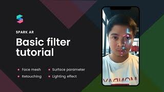 AR öğretici kıvılcım: Yüz örgü, Rötuş ve Işık Efekti ile filtre efekti Oluşturmak