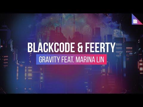 Blackcode & Feerty feat. Marina Lin - Gravity
