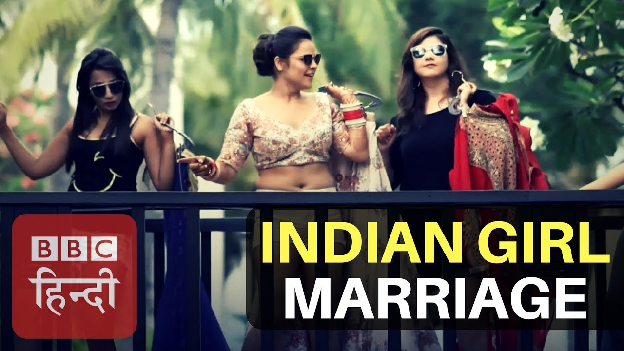 indian girl marriage video went viral (bbc hindi) - youtube