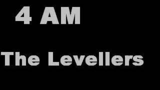 Watch Levellers 4am video