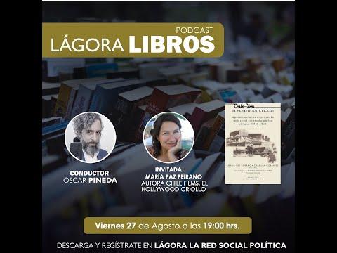 Lágora Libros - Maria Paz Peirano, Autora del Libro ChileFilms, el Hollywood criollo - www.lagora.cl