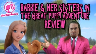 Barbie & Her Sisters in The Great Puppy Adventure Review