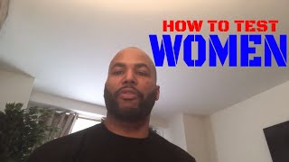 How To Shit Test Women