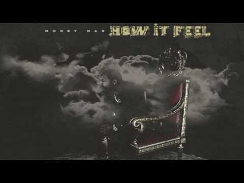 Money Man - How It Feel [Prod. By CamGotHits]