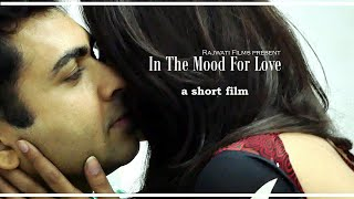 """IN THE MOOD FOR LOVE"" A SHORT FILM"