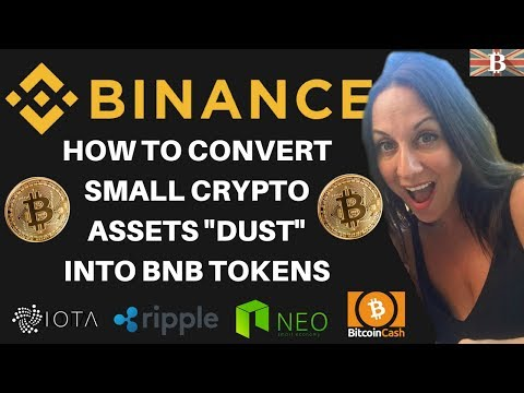 Exchange Binance Dust Into Money - Small Crypto Assets