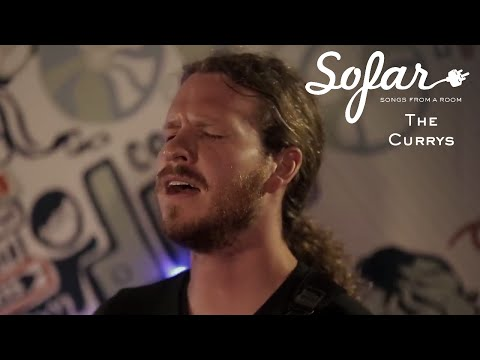 The Currys - If I Find It | Sofar London