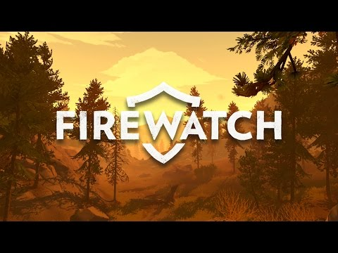 Let's Play Firewatch Gameplay Ending | LAST DAYS | Firewatch Gameplay