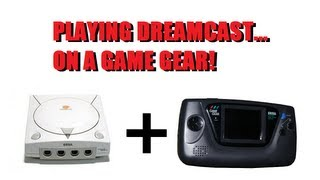 Playing Dreamcast on a Game Gear