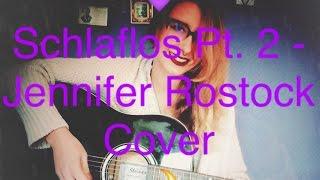 Schlaflos Pt. 2 - Jennifer Rostock Cover