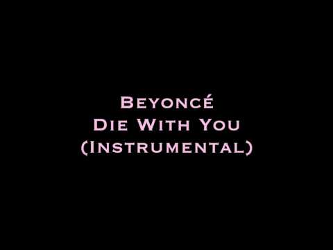 Beyoncé - Die With You (Instrumental)