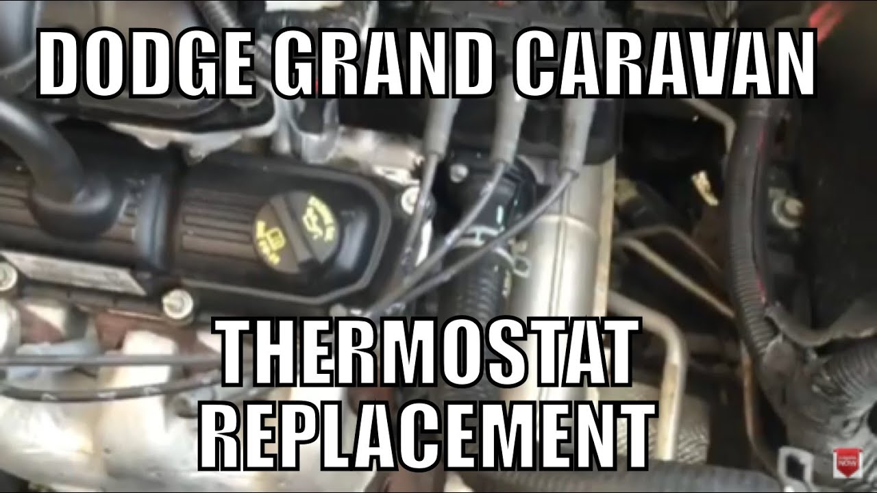 Dodge Grand Caravan Thermostat Replacement - YouTube
