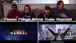 Mission Mangal | Official Trailer REACTION! | Akshay | Vidya | Sonakshi