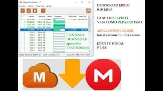 Resolvido   MegaDownloader   Erro de download 0,00 KBps (leia descrição)