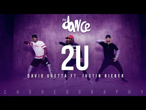 2U - Dd Guetta ft. Justin Bieber Choreography FitDance Life