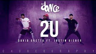 Video 2U - David Guetta ft. Justin Bieber (Choreography) FitDance Life download MP3, 3GP, MP4, WEBM, AVI, FLV Desember 2017