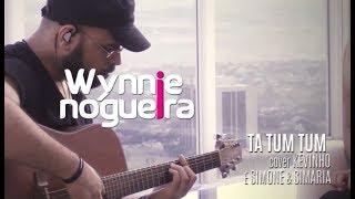 Ta tum tum - Kevinho ft Simone e Simaria (Cover Wynnie Nogueira)