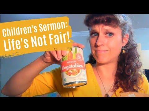 Children's Message: Life's Not Fair! Bible Object Lesson from Matthew 20:1-16
