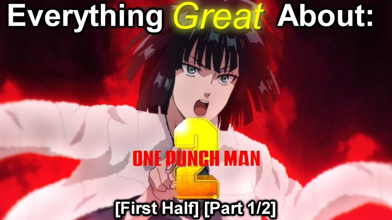 Everything Great About: One Punch Man | Season 2 | First Half | Part 1/2