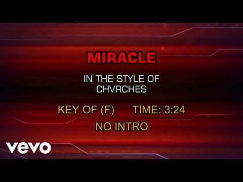 CHVRCHES - Miracle (Karaoke)
