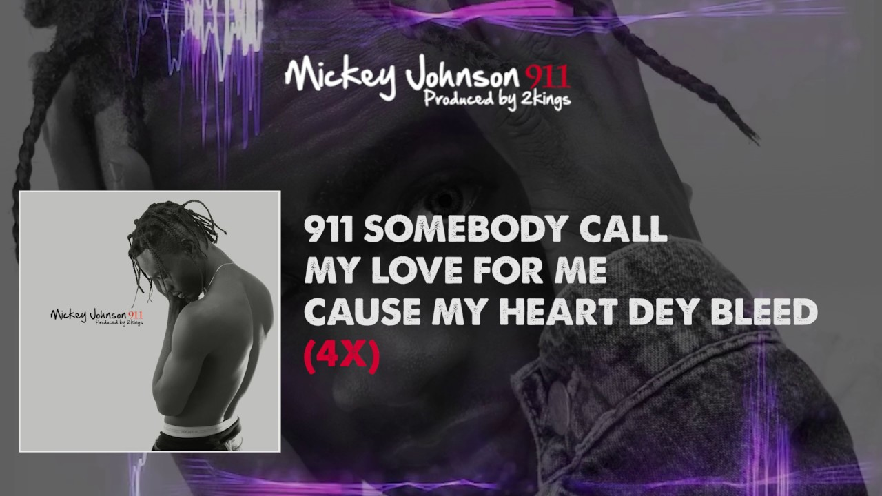 Mickey Johnson 911 Lyrical Video