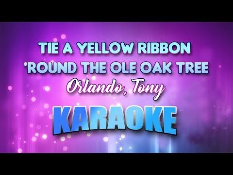 Orlando, Tony - Tie A Yellow Ribbon 'Round The Ole Oak Tree (Karaoke Version With Lyrics)