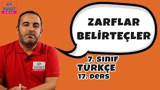 Zarflar (Belirteçler) | 7. Sınıf Türkçe Konu Anlatımları