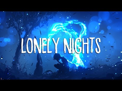 Lonely Nights II | Beautiful Chillstep 2018 Mix