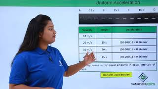 Motion - Uniform & Non uniform Acceleration