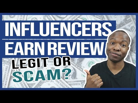 Influencers Earn Review: Watch THIS And Thank Me Later (LEGIT Or SCAM?)