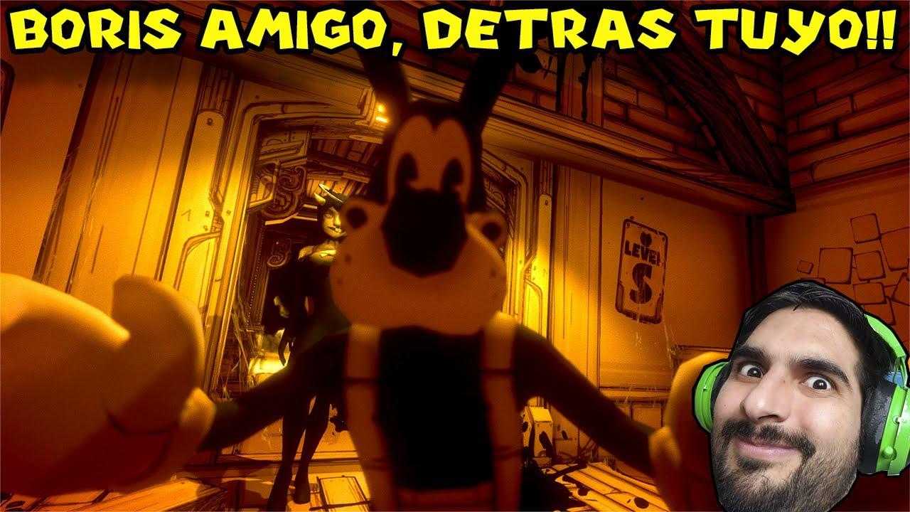 BORIS AMIGO, DETRAS TUYO !! - Bendy And The Ink Machine con Pepe el Mago (#5)