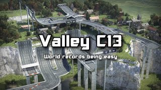 Valley C13 - World records being easy (Old World Record)