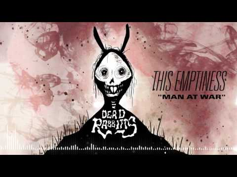 THE DEAD RABBITTS - Man at War (Official Stream)