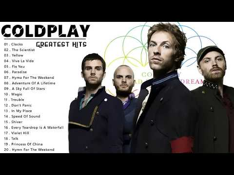 Coldplay Greatest Hits Full Album - Best Songs Of Coldplay Playlist