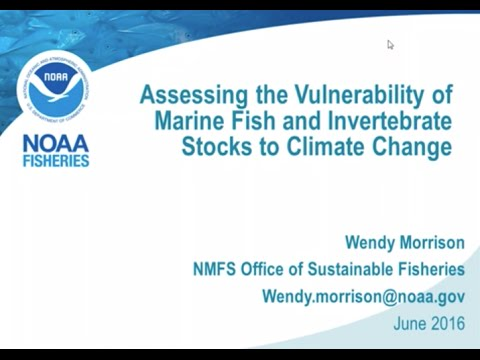 A Methodology for Assessing the Vulnerability of Fish and Invertebrates to Climate Change