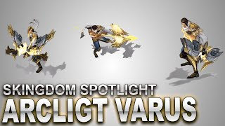 Arclight Varus Skin Spotlight | SKingdom - League of Legends