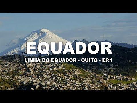 Linha do Equador - Quito | Equador - Ep. 1