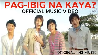Repeat youtube video PAG-IBIG NA KAYA? (PiNK) by 1:43 Official Music Video- Awit Awards Nominee