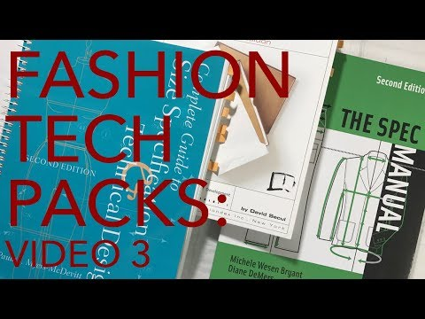 Fashion Design Tech Packs #3: Specs and Grading