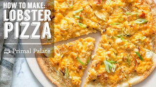 How to Make Lobster Pizza