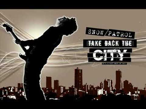 Snow Patrol - Take Back The City (ALBUM VERSION HQ)