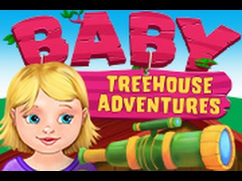 Baby Tree House | Outdoor Adventures | TabTale