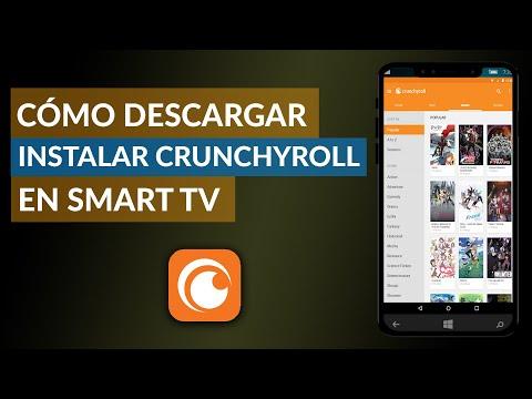 Cómo Descargar e Instalar Crunchyroll en Smart TV