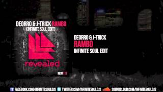 Deorro & J-Trick - Rambo (Infinite Soul Edit) [FREE DOWNLOAD]