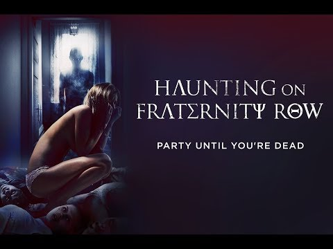 HAUNTING ON FRATERNITY ROW (2018) Official Trailer (HD)