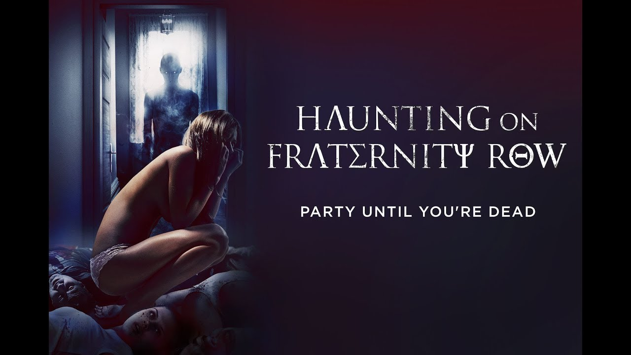HAUNTING ON FRATERNITY ROW (2018) Official Trailer (HD) - YouTube
