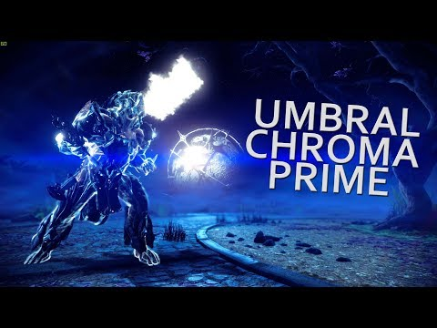 Warframe - Umbral Chroma Prime Boss Killer (Because ... Why Not ?) thumbnail