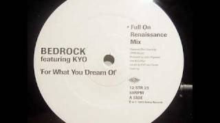 bedrock for what you dream of full on renaissance mix