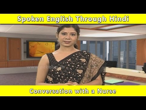 Conversation With A Nurse   Spoken English Through Hindi   Learn English In Hindi For Beginners